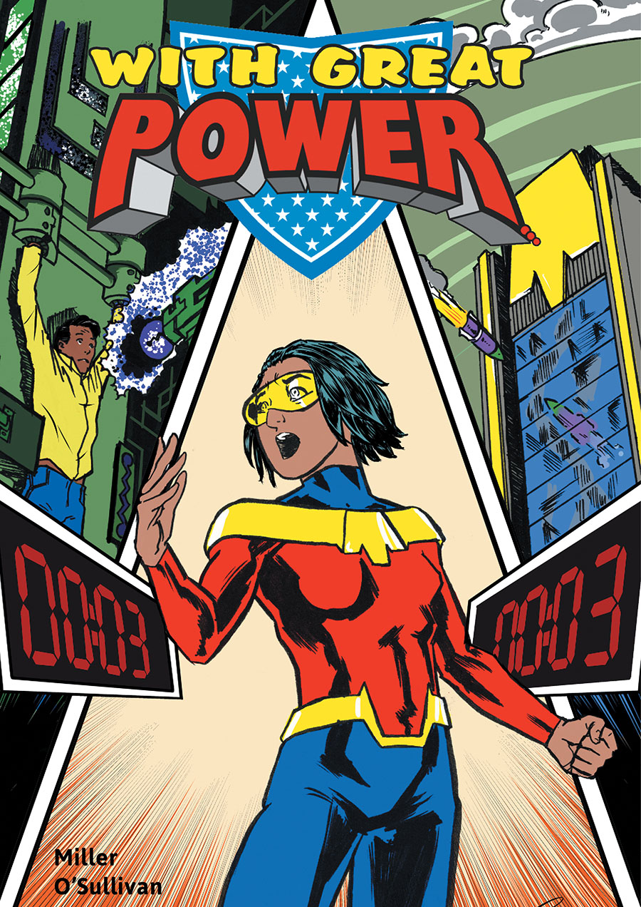 With Great Power book cover showing a female hero choosing between saving her friend threatened by a giant glowing electrode and a building about to be hit by a missile.