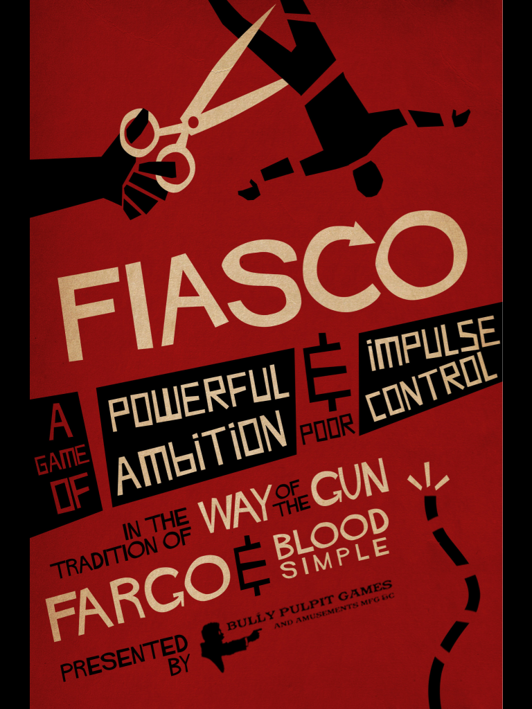 "Back cover of Fiasco stating ""Fiasco, a game of powerful ambition and poor impulse control."""