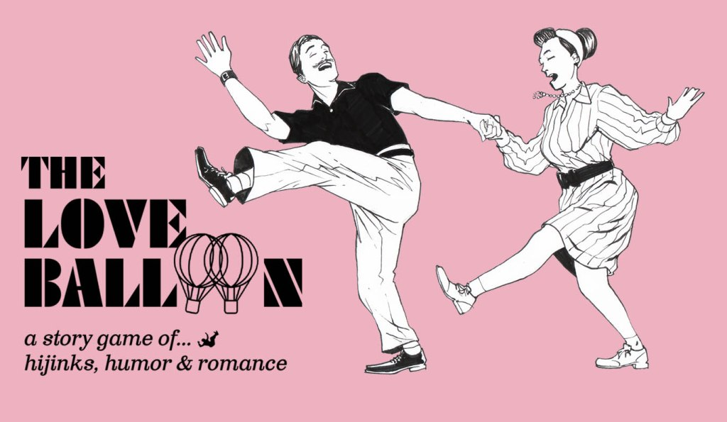 The Love Balloon, a game of ... hijinks, humor & romance appears in the left hand corner with two figures dancing the Charleston to the right in a field of soft pink.