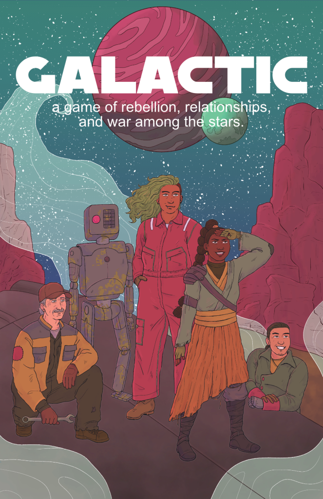 Galactic cover showing a ragtag group of misfit rebels with planets and stars in the sky behind them.